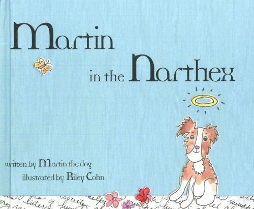 9780940672826: Martin in the Narthex