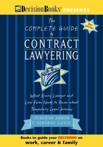 9780940675520: The Complete Guide to Contract Lawyering