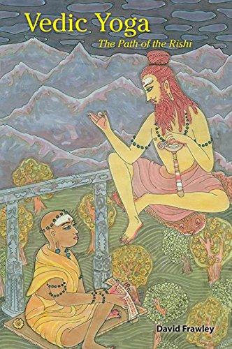 9780940676251: Vedic Yoga: The Path of the Rishi