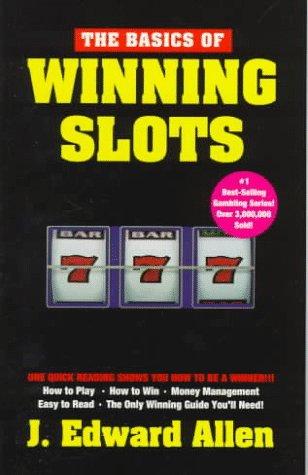 9780940685277: The Basics of Winning Slots