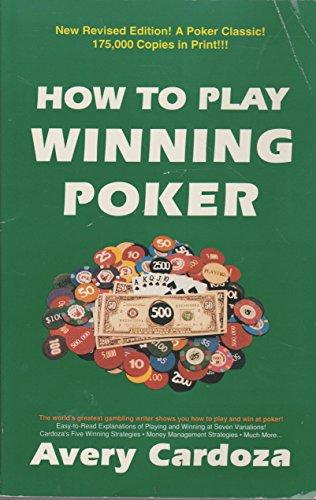 9780940685383: How to Play Winning Poker