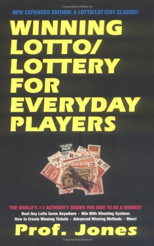 Winning Lotto & Lottery for the Everyday Player