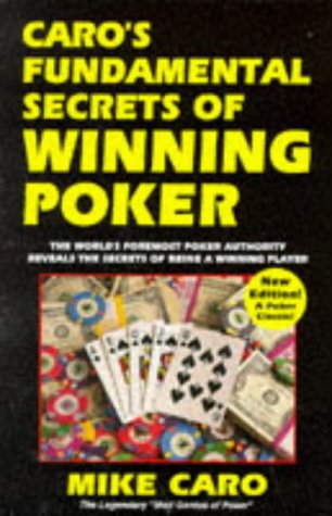9780940685574: Caro's Fundamental Secrets Of Winning Poker