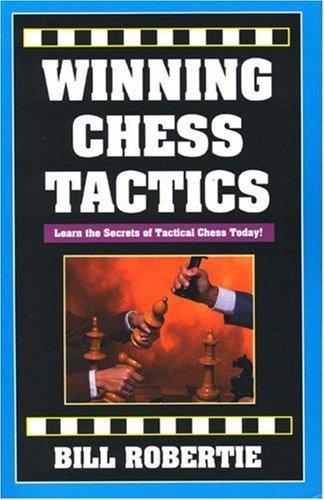 9780940685635: Winning Chess Tactics (Road to Chess Mastery)