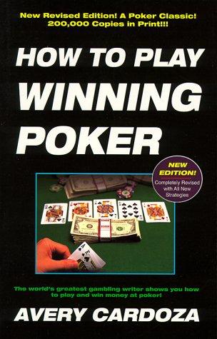 9780940685758: How To Play Winning Poker