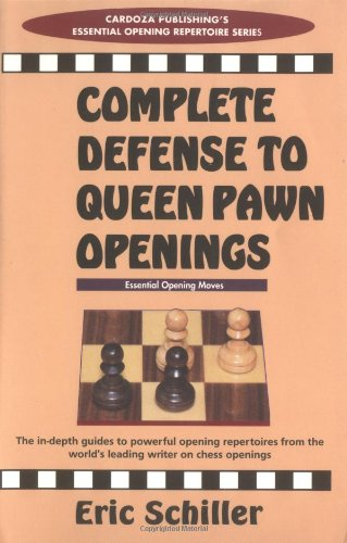 9780940685802: Complete Defense To Queen Pawn Openings (Cardoza Publishing's Essential Opening Repertoire Series)