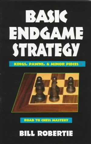 9780940685819: Basic Endgame Strategy: Kings, Pawns, Minor Pieces (Chess books)