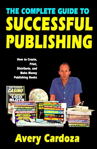 9780940685949: Complete Guide To Successful Publishing