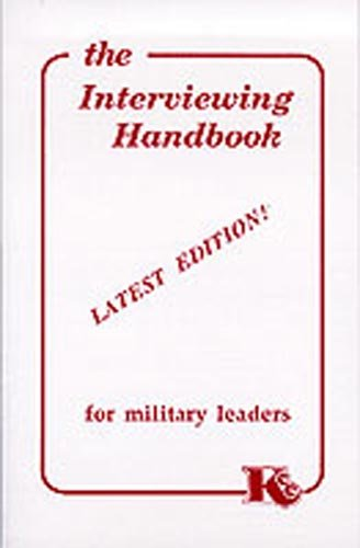9780940686014: The Interviewing Handbook for Military Leaders