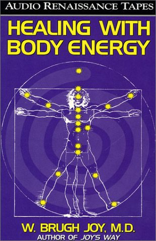 9780940687165: Healing With Body Energy (2 Audio Cassettes with Healing Guide)