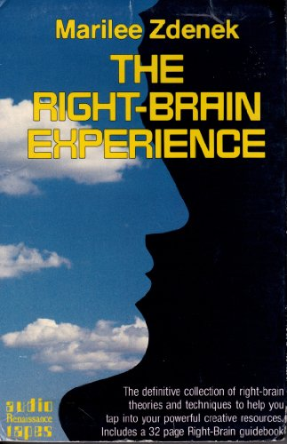9780940687332: The Right Brain Experience