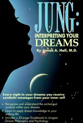 9780940687714: Jung: Interpreting Your Dreams