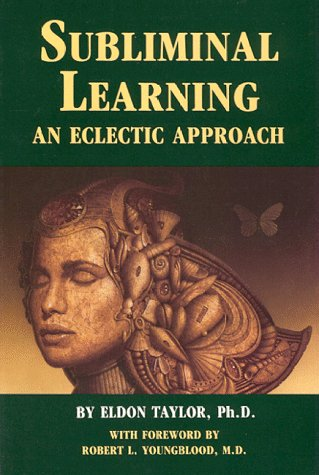 9780940699007: Subliminal Learning: An Eclectic Approach