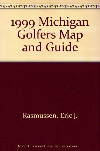 9780940703117: 1999 Michigan Golfers Map and Guide