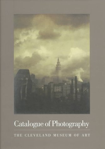 Catalogue Of Photography: Cleveland Museum Of Art: Hinson, Tom E.