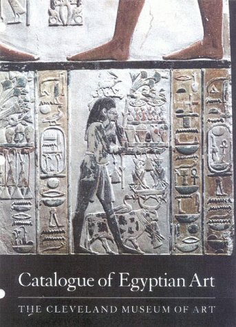 9780940717534: Catalogue of Egyptian Art: The Cleveland Museum of Art