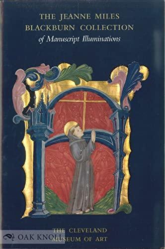 9780940717572: The Jeanne Miles Blackburn Collection of Manuscript Illuminations
