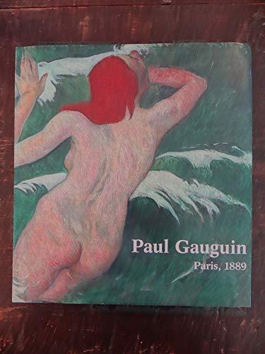 9780940717602: Paul Gauguin: Paris, 1889