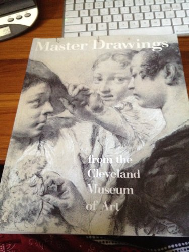 9780940717640: Master Drawings From the Cleveland Museum of Art