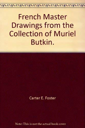 9780940717664: French Master Drawings from the Collection of Muriel Butkin.