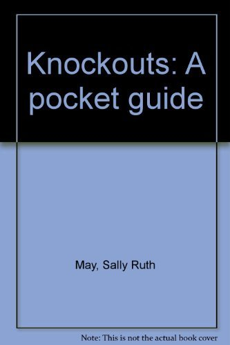 Knockouts: A pocket guide: May, Sally Ruth