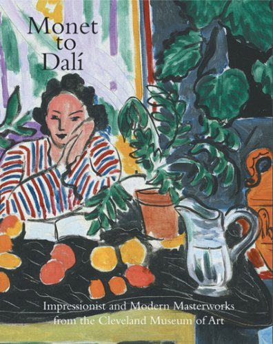 9780940717893: Monet to Dali: Impressionist and Modern Masterworks from the Cleveland Museum of Art