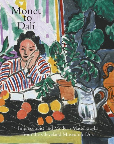 9780940717909: Monet to Dali: Impressionist and Modern Masterworks from the Cleveland Museum of Art