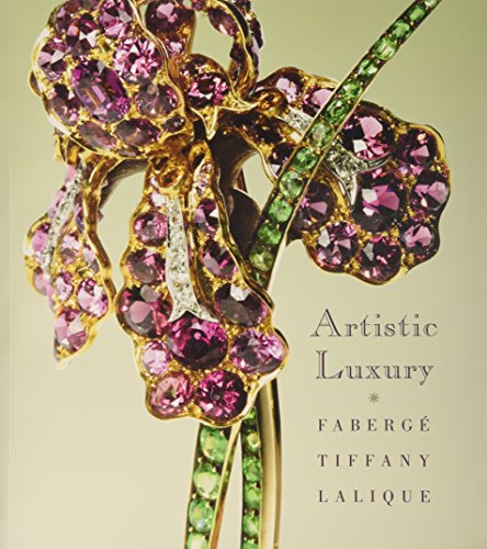 9780940717992: Artistic Luxury: Faberge, Tiffany, Lalique