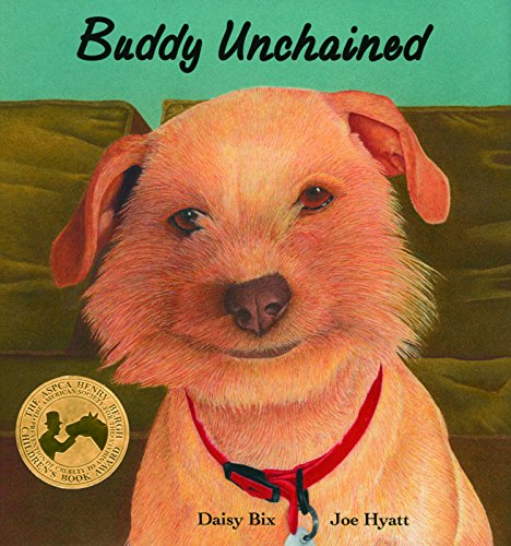 9780940719019: Buddy Unchained (Sit! Stay! Read!)