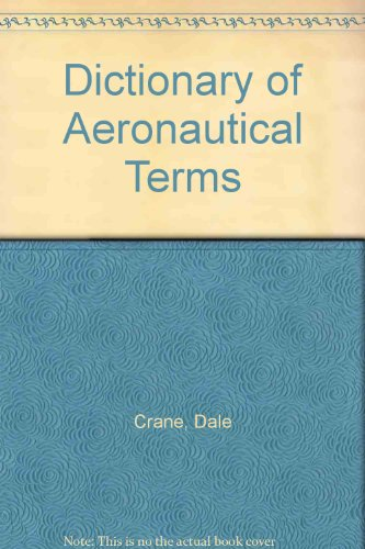 9780940732612: Dictionary of Aeronautical Terms