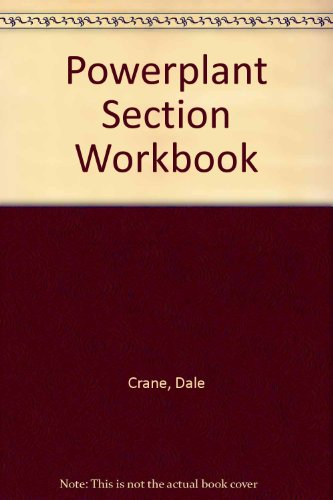 Powerplant Section Workbook (0940732718) by Dale Crane