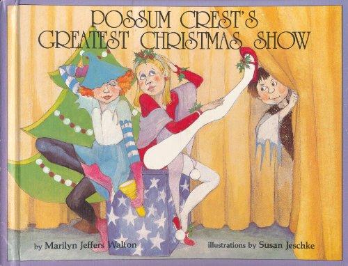 9780940742192: Possum Crest's Greatest Christmas Show