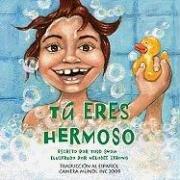 9780940757776: Tu Eres Hermoso (Tu Eres Importante Series)
