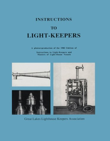 Instructions to Light-Keepers