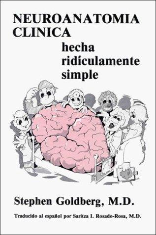 9780940780033: Neuroanatomica Clinica Hecha Ridiculamente Simple