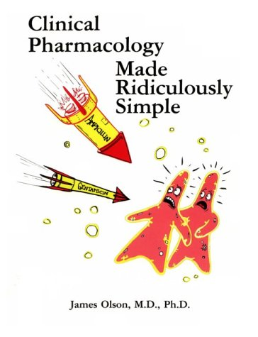 9780940780170: Clinical Pharmacology Made Ridiculously Simple (Medmaster Series)