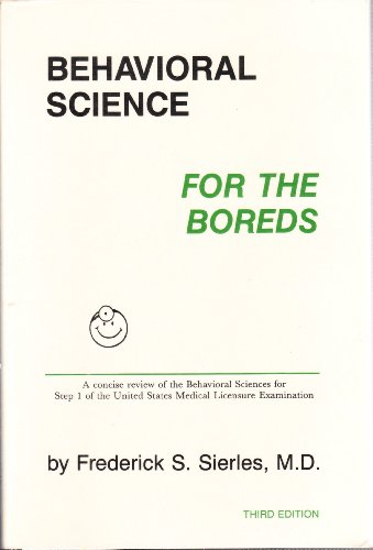 9780940780194: Behavioral Science for the Boreds