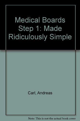 9780940780255: Medical Boards Step 1: Made Ridiculously Simple