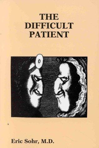 The Difficult Patient (Medmaster) Sohr, Eric