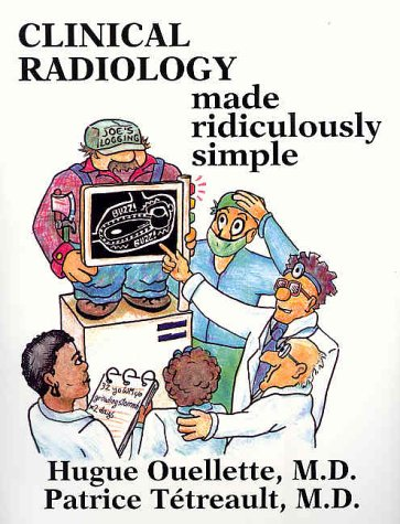 9780940780415: Clinical Radiology Made Ridiculously Simple