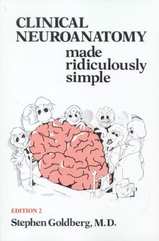 9780940780460: Clinical Neuroanatomy Made Ridiculously Simple (MedMaster Series, 2000 Edition)