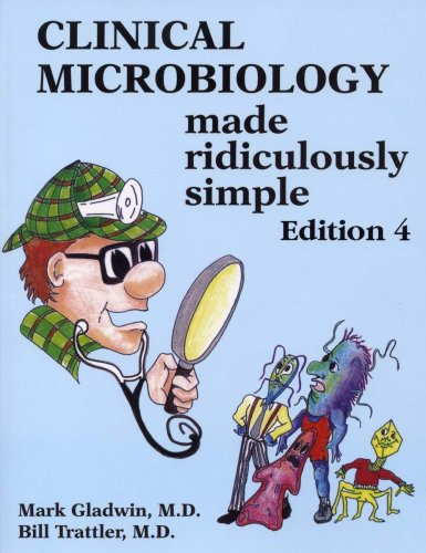 9780940780811: Clinical Microbiology Made Ridiculously Simple (Edition 4)