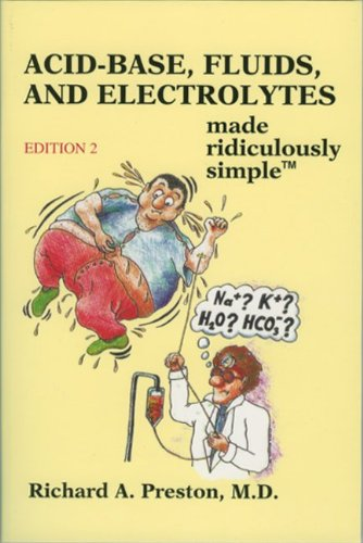 9780940780989: Acid-Base, Fluids and Electrolytes Made Ridiculously Simple