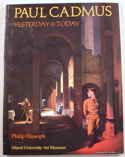 9780940784000: Paul Cadmus, Yesterday & Today