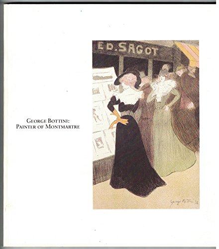 9780940784062: George Bottini: Painter of Montmartre