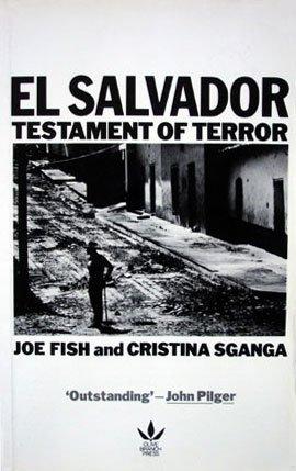 El Salvador: Testament of Terror: Fish, Joe; Sganga, Cristina