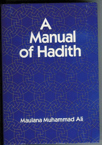 A Manual of Hadith (English and Arabic Edition): Olive Branch Press