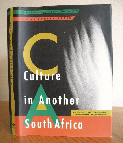 Culture in Another South Africa: Campschreur, William