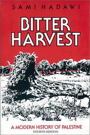 9780940793767: Bitter Harvest: A Modern History of Palestine