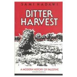 9780940793811: Bitter Harvest: A Modern History of Palestine